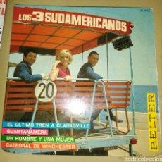Discos de vinilo: LOS TRES SUDAMERICANOS - EL ÚLTIMO TREN A CLARKSVILLE + 3. Lote 161549885
