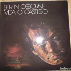 Discos de vinilo: BERTIN OSBORNE - VIDA O CASTIGO - LP - WEA 1988 SPAIN CON LETRAS - COMO NUEVO. Lote 161550294