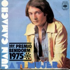 Disques de vinyle: JUAN CAMACHO / A TI MUJER (FESTIVAL DE BENIDORM 1975) / LORENA (SINGLE 1975). Lote 161610238