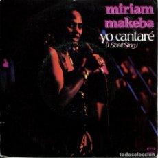 Disques de vinyle: MIRIAM MAKEBA / YO CANTARE / AMAMPONDO (SINGLE 1980). Lote 161612126
