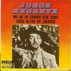 Discos de vinilo: JORGE NEGRETE. SINGLE. SELLO RCA VICTOR. EDITADO EN ESPAÑA. AÑO 1974. Lote 161644006