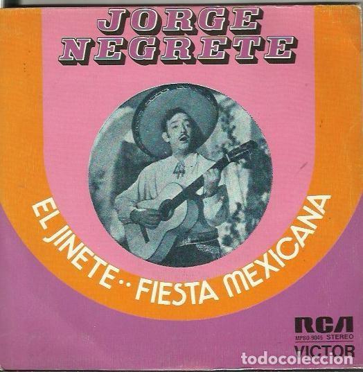 JORGE NEGRETE. SINGLE. SELLO RCA VICTOR. EDITADO EN ESPAÑA. AÑO 1973 (Música - Discos - Singles Vinilo - Grupos y Solistas de latinoamérica)