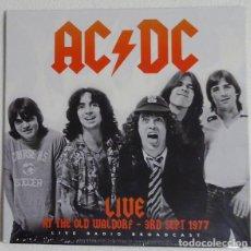 Discos de vinilo: AC/DC - LIVE AT THE WALDORF - 3RD SEPT 1977 - LP PRECINTADO. Lote 161684142