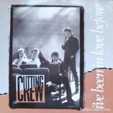 Discos de vinilo: CUTTING CREW ?– I'VE BEEN IN LOVE BEFORE (UK, 1987). Lote 161726342