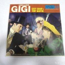Discos de vinilo: SINGLE. LERNER & LOEWE GIGI. GOGY GRANT Y TONY MARTIN. LOS PARISINOS / VALS EN MAXIM'S. 1959. Lote 161764198