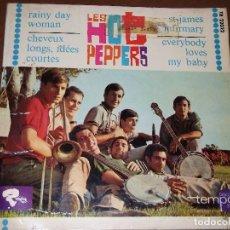 Discos de vinilo: LOS HOT PEPPERS / RAINY DAY WOMAN / CHEVEUX LONGS ET IDEES COURTEES + 2 ESPAÑA. Lote 161767658