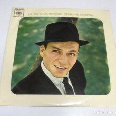 Discos de vinilo: LP. LA HISTORIA MUSICAL DE FRANK SINATRA. 1963. CBS. Lote 161771594