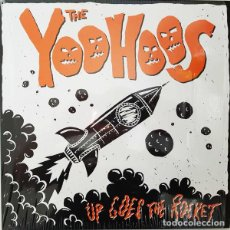 Discos de vinilo: THE YOOHOOS UP GOES THE ROCKET LP . PUNK ROCK RAMONES QUEERS GROOVIE GHOULIES. Lote 161771830
