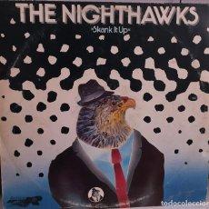 Discos de vinilo: THE NIGHTHAWKS - SKANK IT UP - ROCKTOPUS - 1980. Lote 161782718