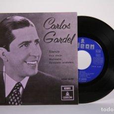 Discos de vinilo: DISCO EP DE VINILO - CARLOS GARDEL / SILENCIO - EMI ODEON- 1958. Lote 161796013