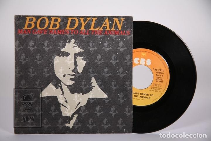 DISCO SINGLE DE VINILO - BOB DYLAN / MAN GIVE NAMES TO ALL THE ANIMALS, WHEN HE RETURNS - CBS, 1979 (Música - Discos - Singles Vinilo - Pop - Rock - Extranjero de los 70)