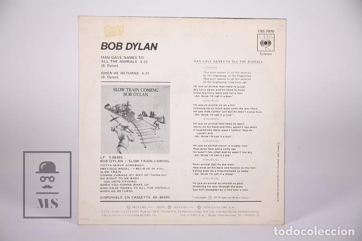Discos de vinilo: Disco Single De Vinilo - Bob Dylan / Man Give Names To All The Animals, When He Returns - CBS, 1979 - Foto 3 - 161796413