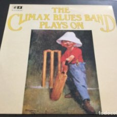 Discos de vinilo: THE CLIMAX BLUES BAND - PLAYS ON. Lote 161807314