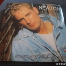 Discos de vinilo: NEWTON --- SOMETIMES WHEN WE TOUCH. Lote 161826290