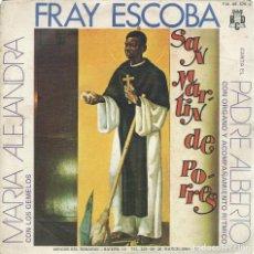 Discos de vinilo: PADRE ALBERTO-MARIA ALEJANDRA, FRAY ESCOBA. BCD 1972. - SINGLE-. Lote 161849622