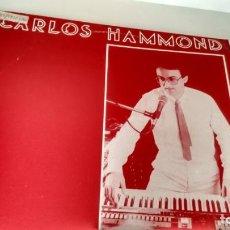 Discos de vinilo: MAXISINGLE (VINILO) DE CARLOS HAMMOND AÑOS 80. Lote 161863462