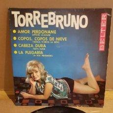 Discos de vinilo: TORREBRUNO / AMOR PERDÓNAME / EP - BELTER-1964 / MBC. ***/***. Lote 161864946
