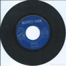 Dischi in vinile: MANFRED MANN, SHA LA LA. LA VOZ DE SU AMO,1964. -SIN PORTADA-. Lote 161889654