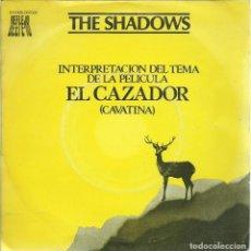 Discos de vinilo: THE SHADOWS, EL CAZADOR. REFLEJO,1979. -SINGLE-. Lote 161890362