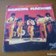 Discos de vinilo: 7'' : THE JACKSON 5 / DANCING MACHINE + 1 SPAIN 1974. Lote 161891146