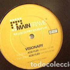 Discos de vinilo: VISIONARY – ACID FLEX / MAINFRAME / 2000. Lote 161895658