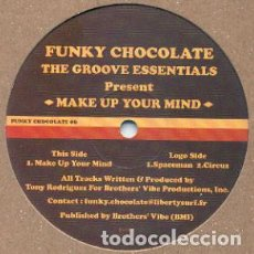 Discos de vinilo: THE GROOVE ESSENTIALS / ‎ MAKE UP YOUR MIND / FUNKY CHOCOLATE / 2002. Lote 161899098