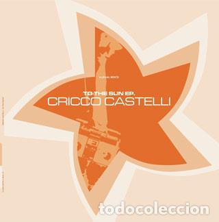CRICCO CASTELLI /  TO THE SUN / ILLEGAL BEATS / 2003 (Música - Discos de Vinilo - EPs - Techno, Trance y House)