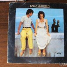 Discos de vinilo: SALLY OLDFIELD - EASY. Lote 161940122
