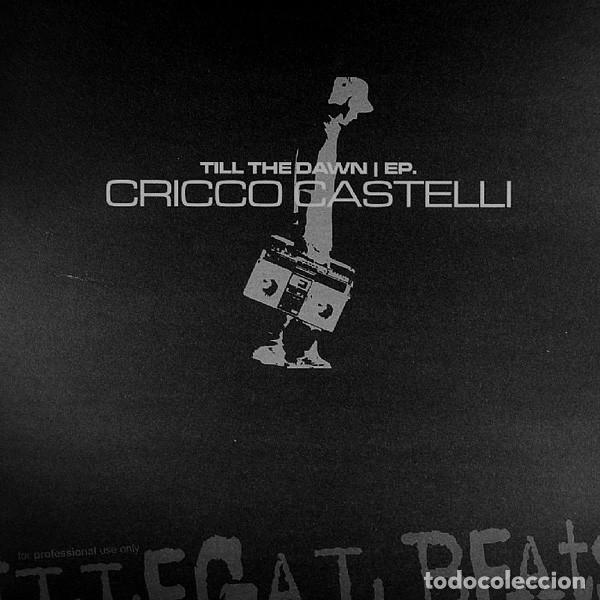 CRICCO CASTELLI / TILL THE DAWN EP / ILLEGAL BEATS VINYL, 12 EP / 2003 (Música - Discos de Vinilo - EPs - Techno, Trance y House)