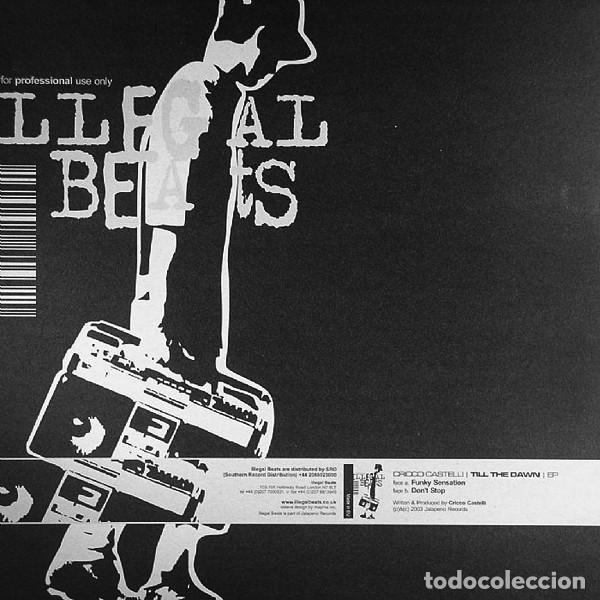 Discos de vinilo: Cricco Castelli / Till The Dawn EP / Illegal Beats Vinyl, 12 EP / 2003 - Foto 2 - 161944846