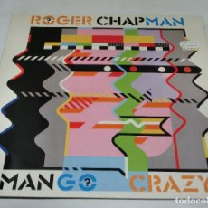 Discos de vinilo: LP - ROGER CHAPMAN - MANGO CRAZY - 1983 - INCLUYE FUNDA CON LETRAS. Lote 161953702