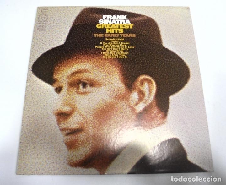 LP. FRANK SINATRA. GREATEST HITS. THE EARLY YEARS. 1973. COLUMBIA (Música - Discos - LP Vinilo - Cantautores Extranjeros)