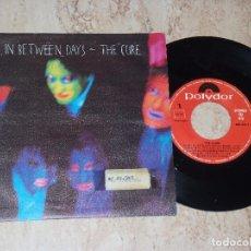Discos de vinilo: THE CURE - IN BETWEEN DAYS / THE EXPLODING BOY - EDICION ESPAÑOLA - POLYDOR 1985. Lote 161989494