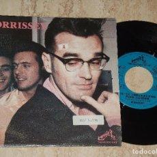 Discos de vinilo: MORRISSEY. WE HATE IT WHEN OUR FRIENDS BECOME SUCCESSFUL/ SUEDEHEAD. / ESPAÑA-1992-. Lote 161992366