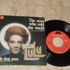 Discos de vinilo: LULU - THE MAN WHO SOLD THE WORLD / WATCH THAT MAN - EDICION ESPAÑOLA - POLYDOR 1974. Lote 161996950