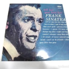 Discos de vinilo: LP. FRANK SINATRA. TELL HER YOU LOVE HER. 1963. CAPITOL. Lote 162006646