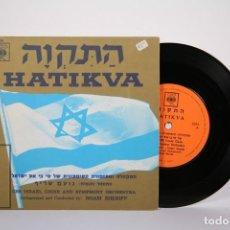 Discos de vinilo: DISCO EP DE VINILO - HATIKVA / ISRAEL CHOIR SYMPHONY ORCHESTRA - CBS - MADE IN ISRAEL. Lote 162010450