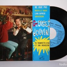 Discos de vinilo: DISCO EP DE VINILO - GEORGES JOUVIN / NE JOUE PAS, LUNA CAPRESE - LA VOZ DE SU AMO - MADE IN FRANCIA. Lote 162011726