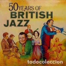 Discos de vinilo: VARIOUS - 50 YEARS OF BRITISH JAZZ (2XLP, COMP, GAT) LABEL:INTERCORD, BBC RECORDS CAT#: INT 158.001. Lote 162106330