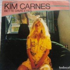Discos de vinil: KIM CARNES - BETTE DAVIS EYES / MISS YOU TONITE -1981 EMI EDICIÓN FRANCESA. Lote 162120326