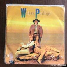 Discos de vinilo: WILSON PHILLIPS - HOLD ON - SINGLE SBK ITALIA 1990 . Lote 162136326