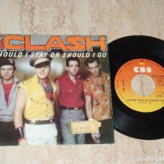 Discos de vinilo: THE CLASH / SHOULD I STAY OR SHOULD I GO / STRAIGHT TO HELL / ESPAÑA-1982-. Lote 162151734