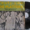 Discos de vinilo: THE PLATTERS (ONLY YOU+MY PRAYER) SINGLE 1968. Lote 162280698