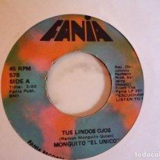 Discos de vinilo: MONGUITO EL UNICO TUS LINDOS OJOS / AVE MARÍA MORENA LATIN SOUL SALSA ORIGINAL USÁ 1971 RARO VG. Lote 162281406