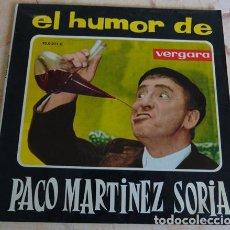 Discos de vinilo: EL HUMOR DE PACO MARTINEZ SORIA - SINGLE. Lote 162288614