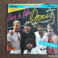 Discos de vinilo: MAXI-SINGLE, OPUS, LIVE IS LIFE. 881792-1 AÑO 1984. Lote 162305898