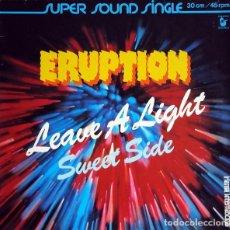 Discos de vinilo: ERUPTION - LEAVE A LIGHT -MAXI-SINGLE GERMANY 1978. Lote 162315978