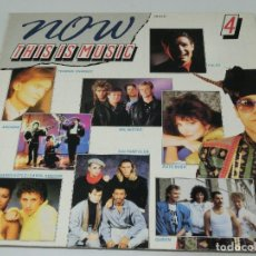 Discos de vinilo: LP DOBLE - NOW THIS IS MUSIC 4 - CARPETA DOBLE GATEFOLD - VARIOS ARTISTAS - 1986. Lote 162324010