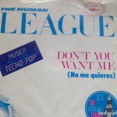 Discos de vinilo: THE HUMAN LEAGUE -DON'T YOU WANT ME /LOVE ACTION VIRGIN 1982. Lote 162325306