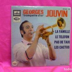 Discos de vinilo: TROMPETTE D'OR, GEORGES JOUVIN - LA FAMILLE, LE TELEFON, PAS DE TAXI, LES CACTUS, LA VOZ DE SU AMO.. Lote 162333870
